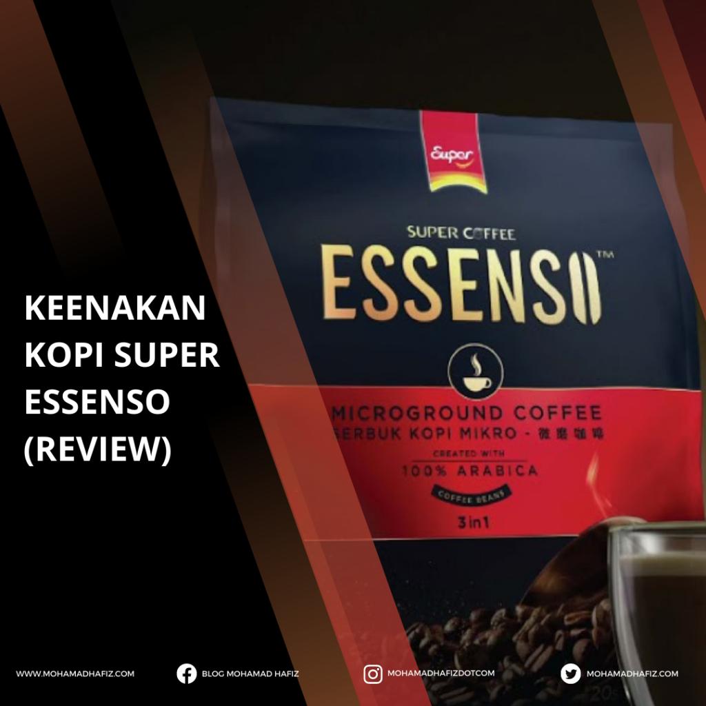 KEENAKAN KOPI SUPER ESSENSO (REVIEW)